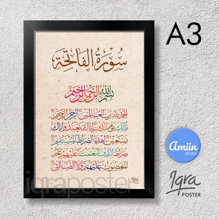 Jual Kaligrafi Surat Al Fatihah Poster A3 Bingkai Hitam Style 7 Kota Cimahi Amiinstore Tokopedia