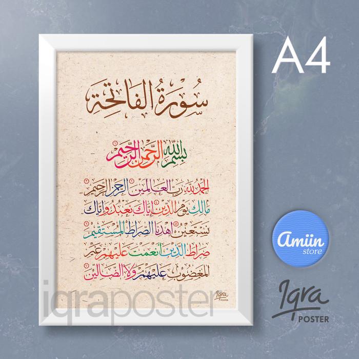 Jual Kaligrafi Surat Al Fatihah Poster A4 Bingkai Putih Style 7 Kota Cimahi Amiinstore Tokopedia