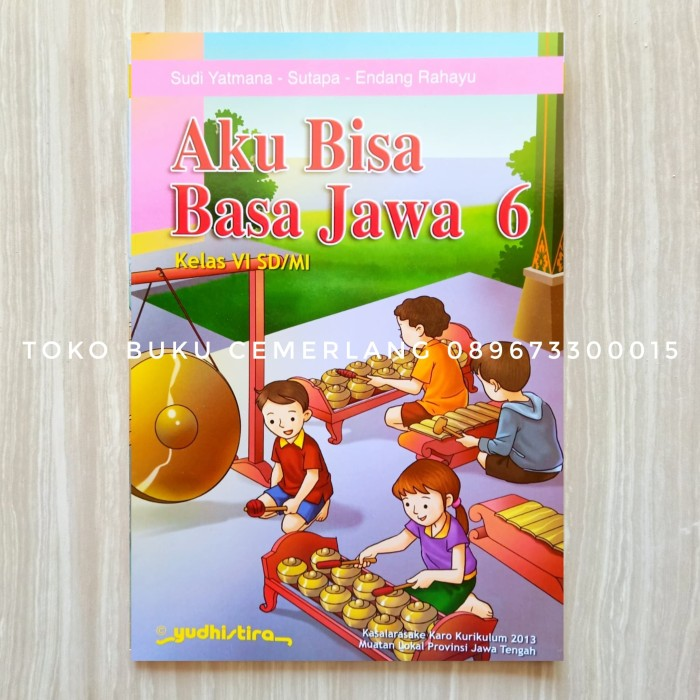 Jual Aku Bisa Basa Jawa Kelas 6 Sd Mi Kurikulum 3013 Kota Semarang Toko Buku Cemerlang Tokopedia