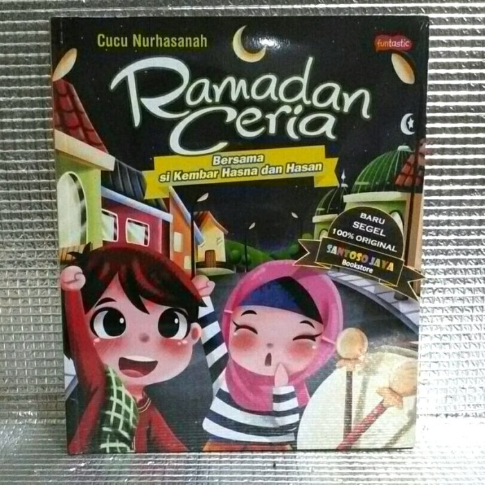 Jual Ramadan Ceria Oleh Cucu Nurhasanah Kab Kudus Santoso Jaya Bookstore Tokopedia