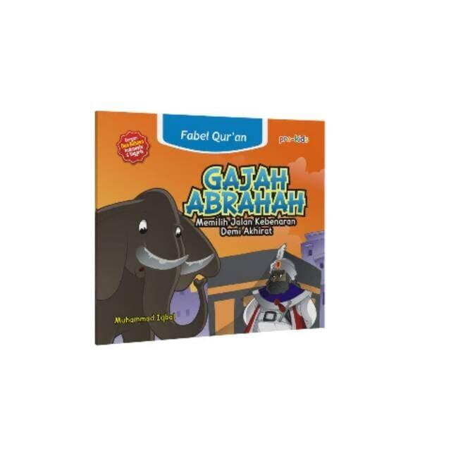 Jual Murah Buku Anak Islami Fabel Qur An Gajah Abrahah