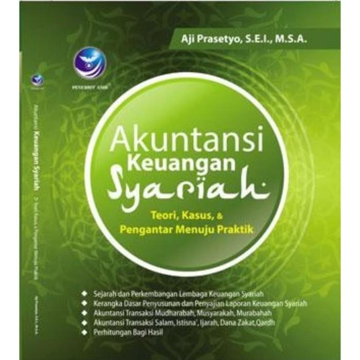 Jual Buku Akuntansi Keuangan Syariah Teori Kasus Dan Pengantar