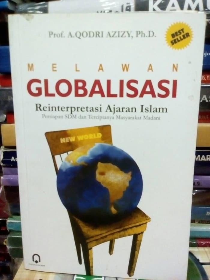Buku Lingkungan Hidup Melawan GLOBALISASI (reinterpretasi ajaran