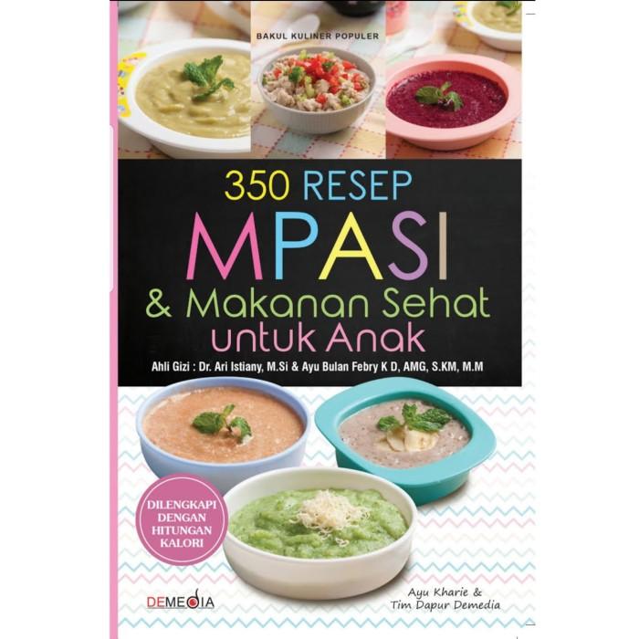 Jual E Book 350 Resep Mpasi Makanan Sehat Untuk Anak Ebook Kab Sleman Olivier Store Yogyakarta Tokopedia