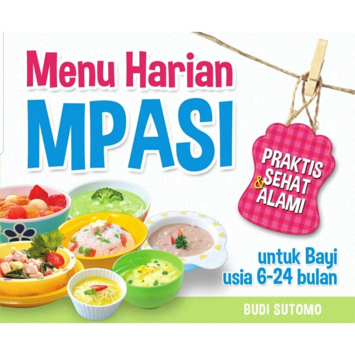 Jual E Book Menu Harian Mpasi Untuk Bayi Usia 6 24 Bulan Ebook Kab Sleman Olivier Store Yogyakarta Tokopedia