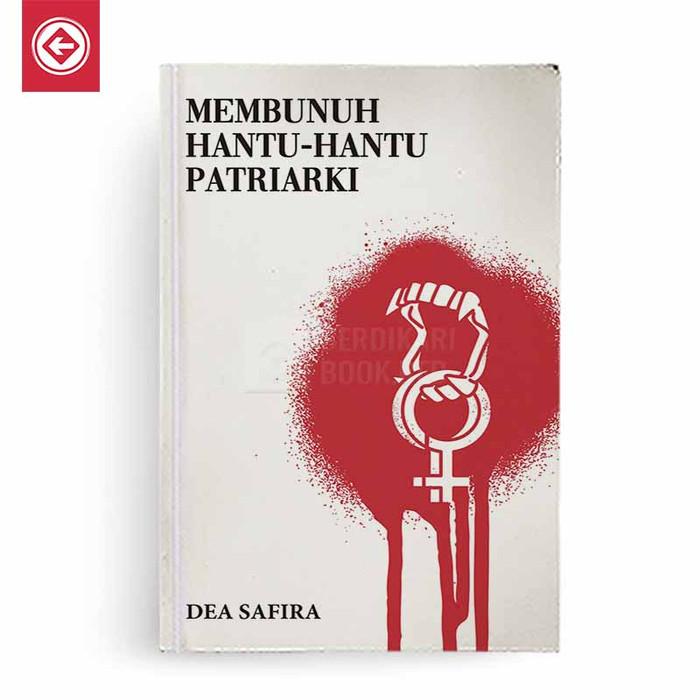 Foto Produk Membunuh Hantu Hantu Patriarki dari Berdikari Book