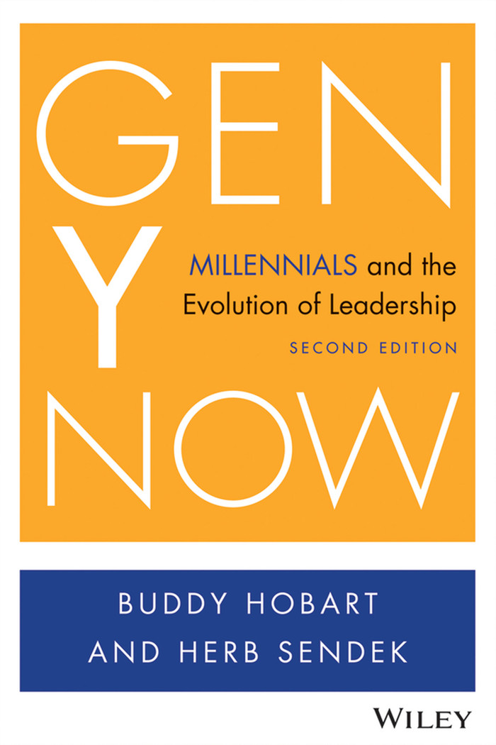 Gen Y Now: Millennials and the Evolution of Leadership (2nd Ed) [eBook