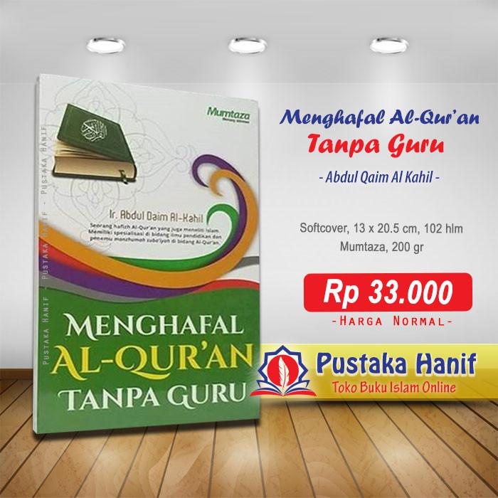 Foto Produk Buku Menghafal Al-Quran Tanpa Guru dari Pustaka Hanif