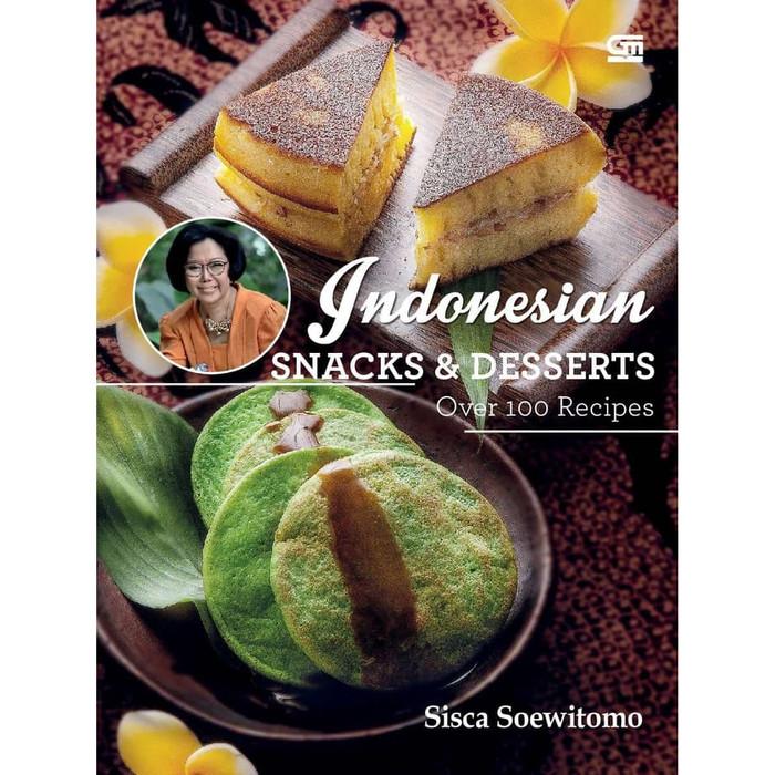 harga Indonesian snacks & desserts (edisi bahasa inggris) . Tokopedia.com