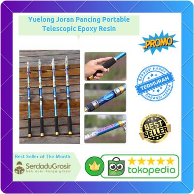 Jual Yuelong Joran Pancing Portable Telescopic Epoxy Resin 3 0M / 7 Section  - Jakarta Barat - SERDADU GROSIR | Tokopedia