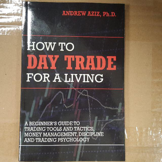 harga How to day trade for a living - andrew aziz Tokopedia.com