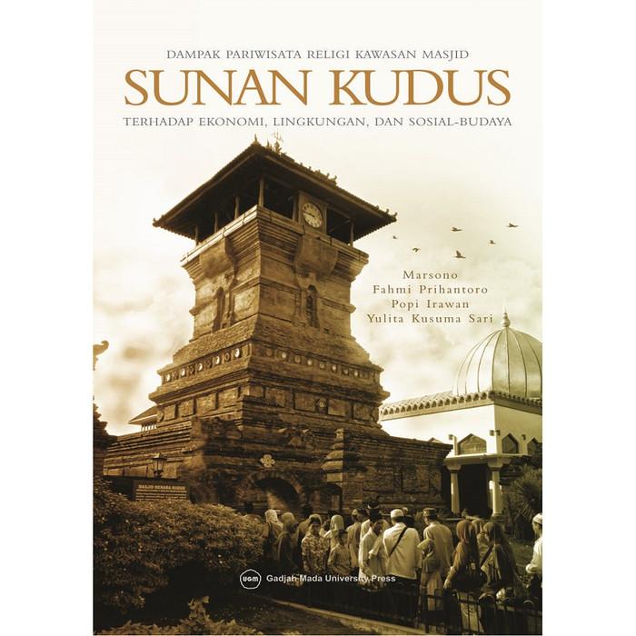 Foto Produk Dampak Pariwisata Religi Kawasan Masjid Sunan Kudus dari UGM Press Online