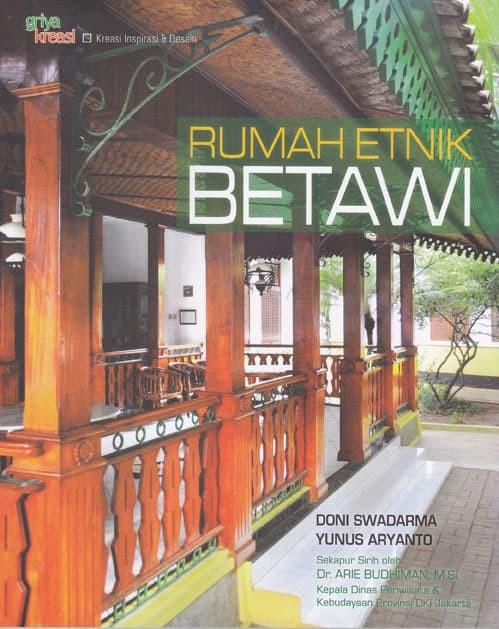 Jual Buku Arsitektur Desain Rumah Etnik Betawi Doni Swadarma Yunus Jakarta Barat Palapabook Tokopedia