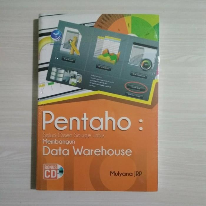 harga Pentaho: solusi open source untuk membangun data warehouse+cd - mulyan Tokopedia.com