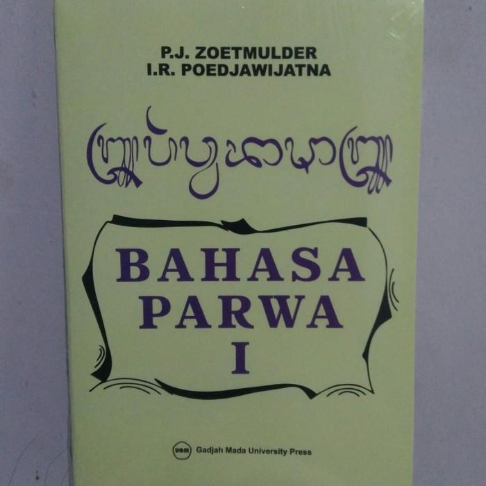 harga Buku bahasa parwa i - p.j. zoetmulder dan i.r. poedjawijatna Tokopedia.com