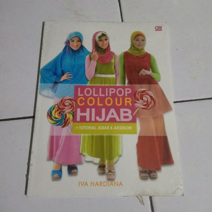 Jual Buku Lollipop Colour Hijab Tutorial Jolbab Aksesori Kota Tasikmalaya Larisa Store Tasik Tokopedia
