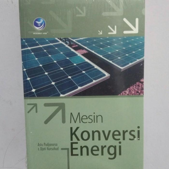 harga Buku teknik-mesin konversi energi - astu pudjanarsa. dkk Tokopedia.com