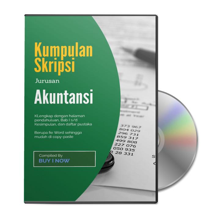 Jual Kumpulan Skripsi Akuntansi Sudah Dalam Bentuk File Word