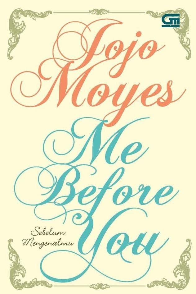 Foto Produk Sebelum Mengenalmu (Me Before You) Cover Baru ( Jojo Moyes ) dari fauzani rohmadon