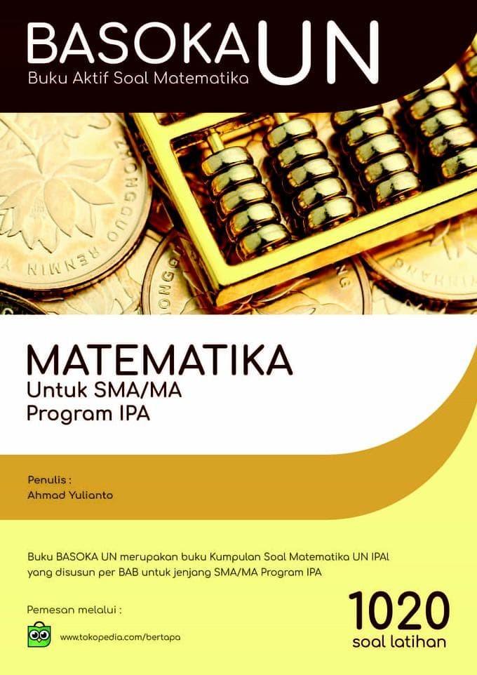Foto Produk BASOKA UN IPA - Buku Aktif Soal Matematika Ujian Nasional IPA dari Yenni Tedjokoesoemo Shop