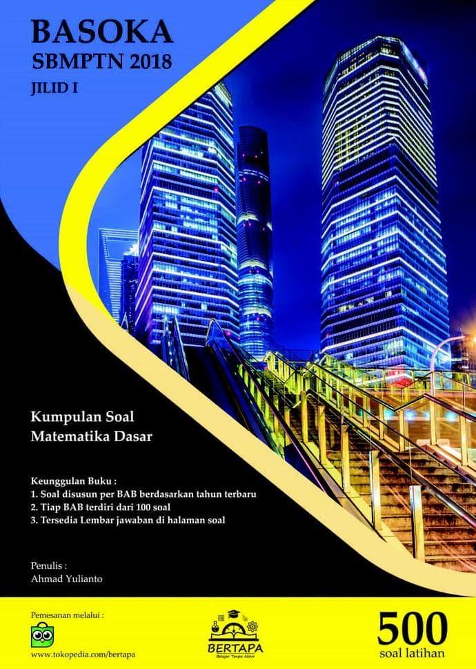 Foto Produk BASOKA SBMPTN - Buku Aktif Soal Matematika Dasar SBMPTN dari Yenni Tedjokoesoemo Shop