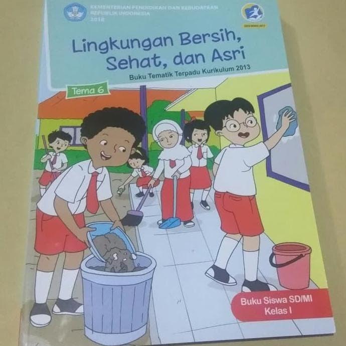 """Foto Produk Tematik Kelas 1 SD Tema 6 """"Lingkungan Bersih sehat & Asri"""" Revisi 2017 dari Yenni Tedjokoesoemo Shop"""