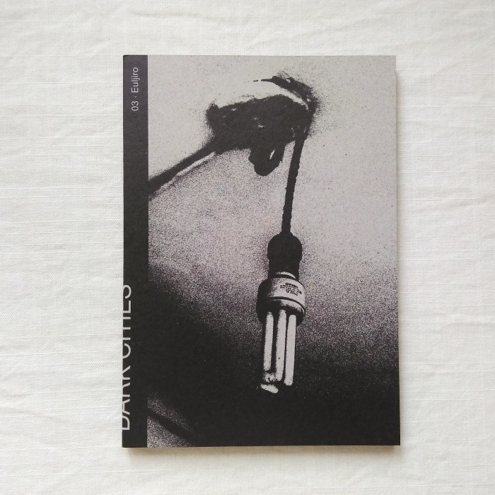 Foto Produk Shyue Woon - Dark Cities 03. Euljiro, Buku Foto Photobook dari Unobtainium