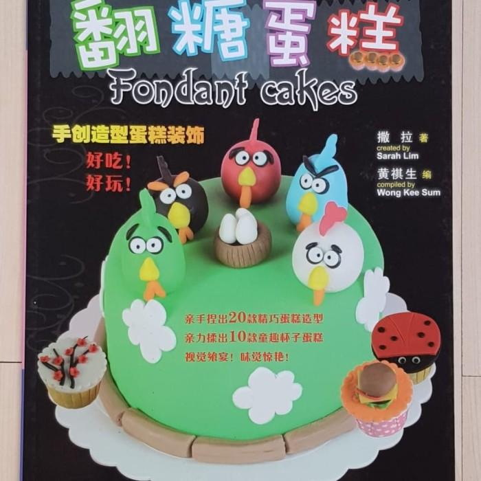 Jual Buku Resep Fondant Cakes By Sarah Lim Dki Jakarta Toko Belle Tokopedia