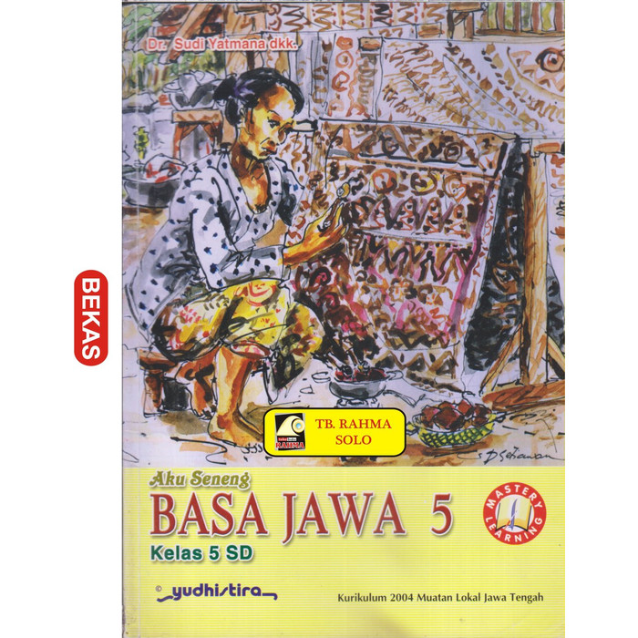 Kunci Jawaban Buku Bahasa Jawa Kelas 5 Yudhistira ...