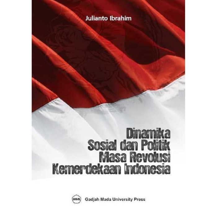 Foto Produk Dinamika sosial dan Politik Masa Revolusi Indonesia dari UGM Press Online