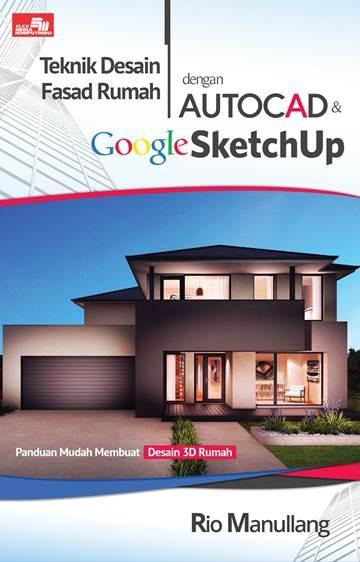 Gambar Desain Rumah Minimalis Dwg  jual teknik desain fasad rumah dengan autocad google sketchup jakarta barat bukugalileo tokopedia