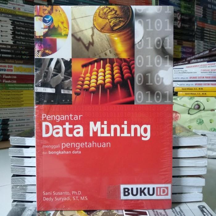harga Pengantar data mining - menggali pengetahuan dari bongkahan data Tokopedia.com