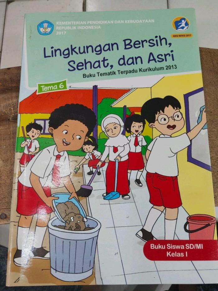 Jual Lingkungan Bersih Sehat Dan Asri Buku Siswa Sd Mi Kelas 1 Tema 6 Jakarta Barat Sukur12 Tokopedia