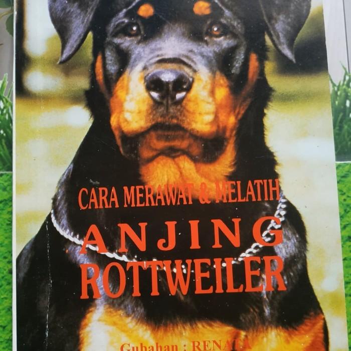 Jual Cara Merawat Melatih Anjing Rottweiler Kota Tangerang Papa Panda Bookshop Tokopedia