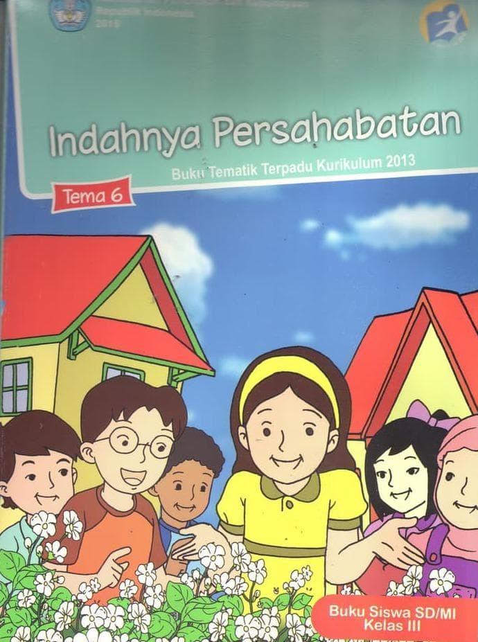 Jual Hot Sale Buku Siswa Sd Mi Kelas 3 Tema 6 Indahnya Persahabatan Jakarta Barat Berywawan Tokopedia