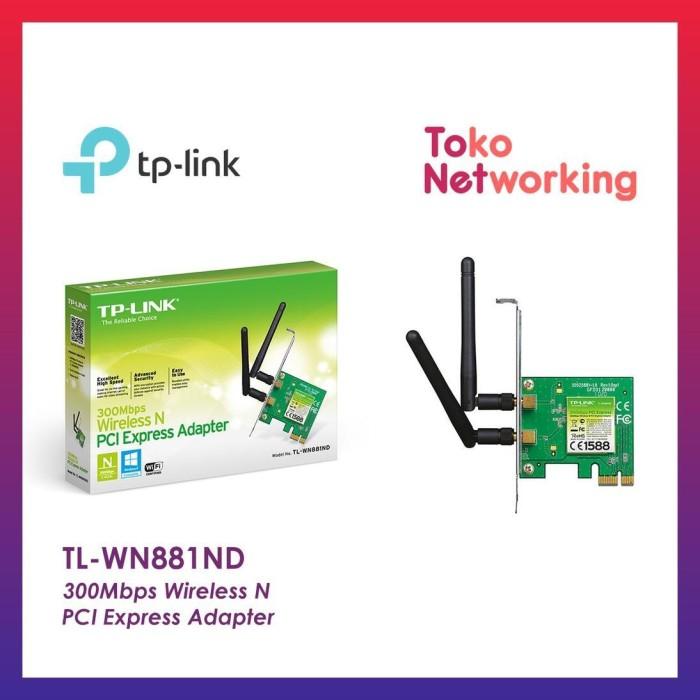 Jual TP LINK TL WN881ND 300MBPS WIRELESS N PCI EXPRESS ADAPTER - Jakarta  Timur - krystallstore | Tokopedia