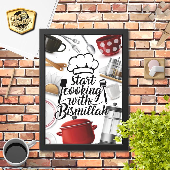 Foto Produk Poster Hiasan Dinding Dapur Minimalis Start Cooking with bismillah 1 dari Om Bewox