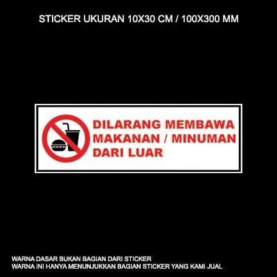 Jual Stiker Dilarang Membawa Makanan Minuman Dari Luar Kota