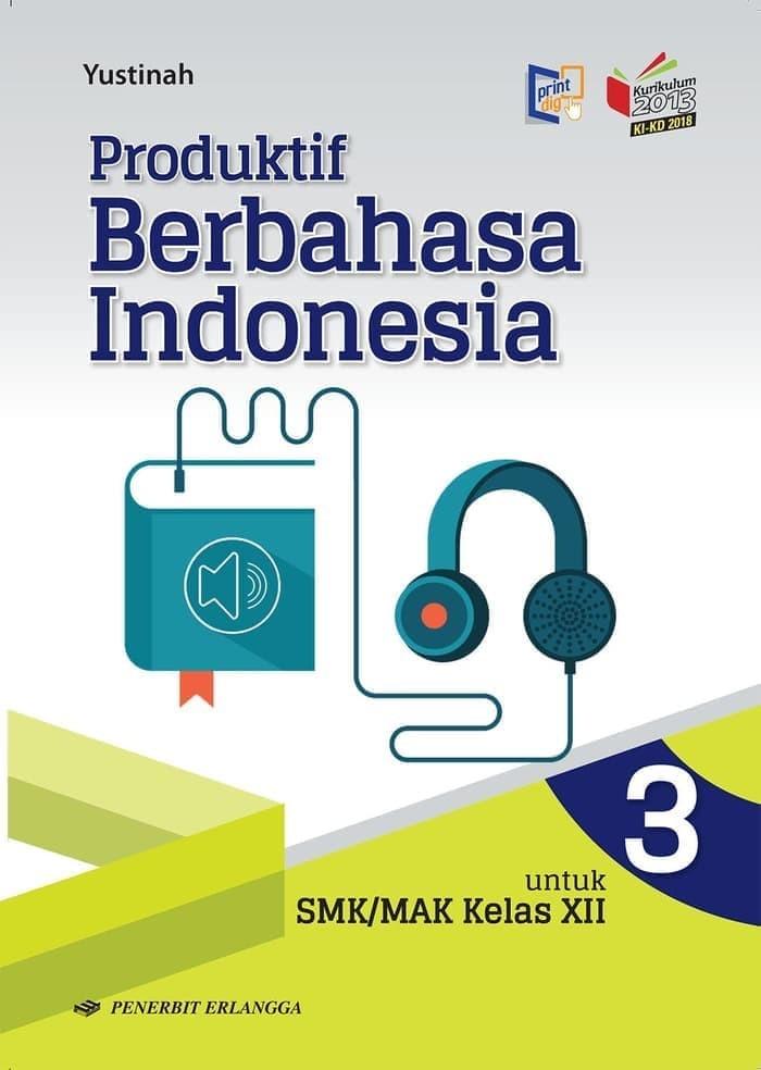 Jual Buku Produktif Berbahasa Indonesia Smk Mak Kelas 3 Kikd17