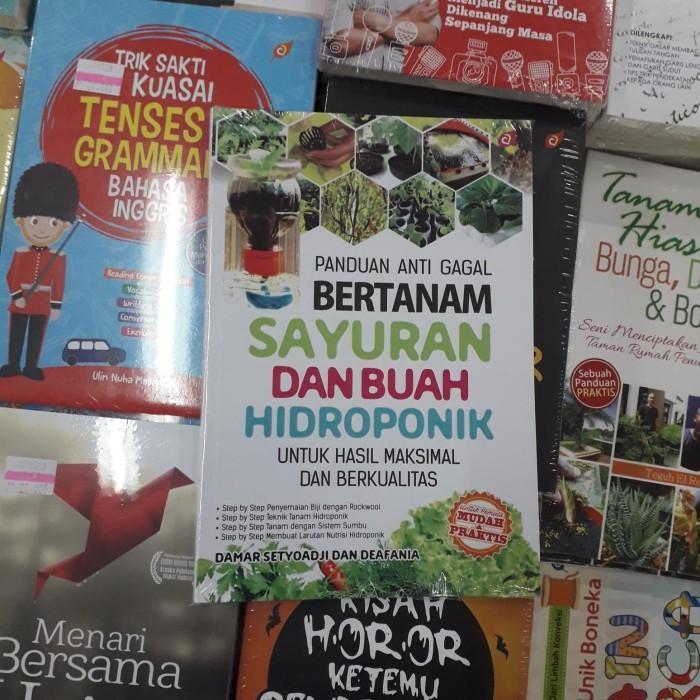 Jual Buku Panduan Anti Gagal Bertanam Sayuran Dan Buah Hidroponik Damar Kab Bantul Sejahtera Book Tokopedia