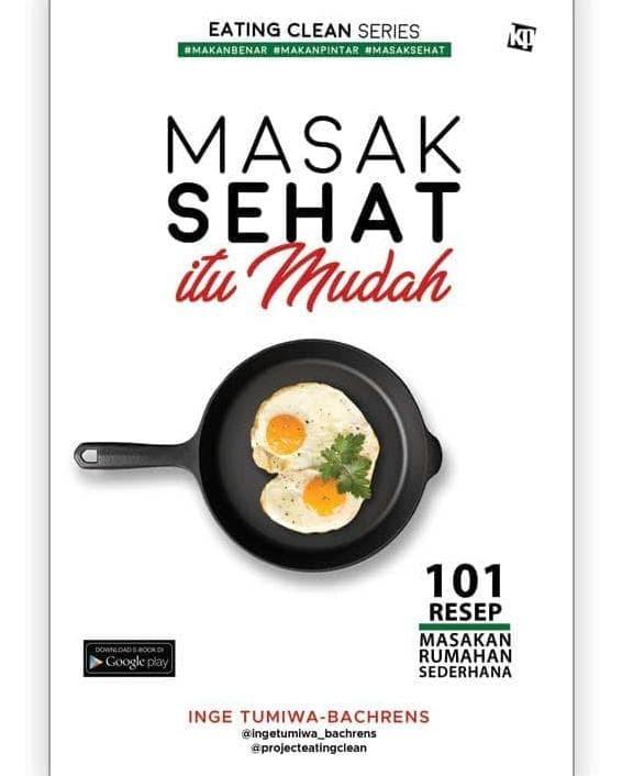 Jual Hot Produk Buku Eating Clean Series Masak Sehat Itu Mudah Tbk Jakarta Timur Ai Diyah Tokopedia