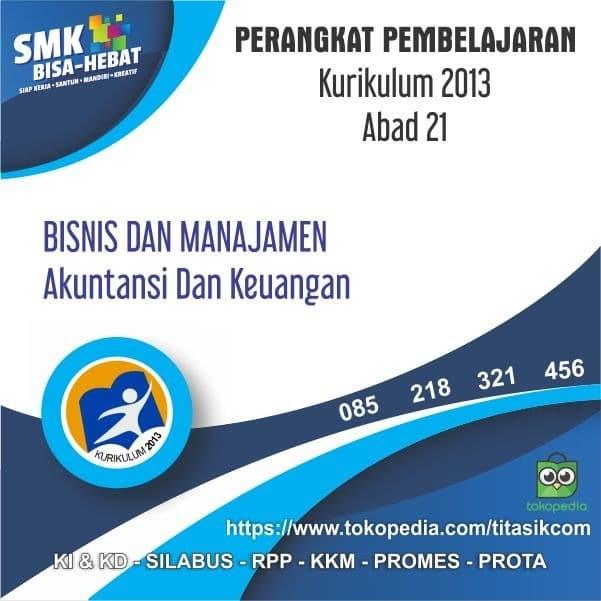 Foto Produk RPP SMK MAK Abad 21 Jurusan Bisnis dan Manajemen Akuntansi & Keuangan dari ti Tasik Com