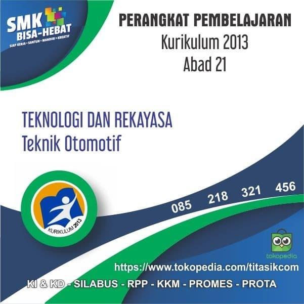 Foto Produk RPP SMK MAK Abad 21 Teknik Otomotif - Teknik Kendaraan Ringan Otomotif dari ti Tasik Com