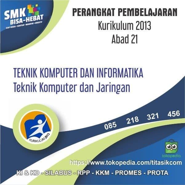 Foto Produk RPP SMK MAK Abad 21 Jurusan Teknologi Informasi - TKJ dari ti Tasik Com