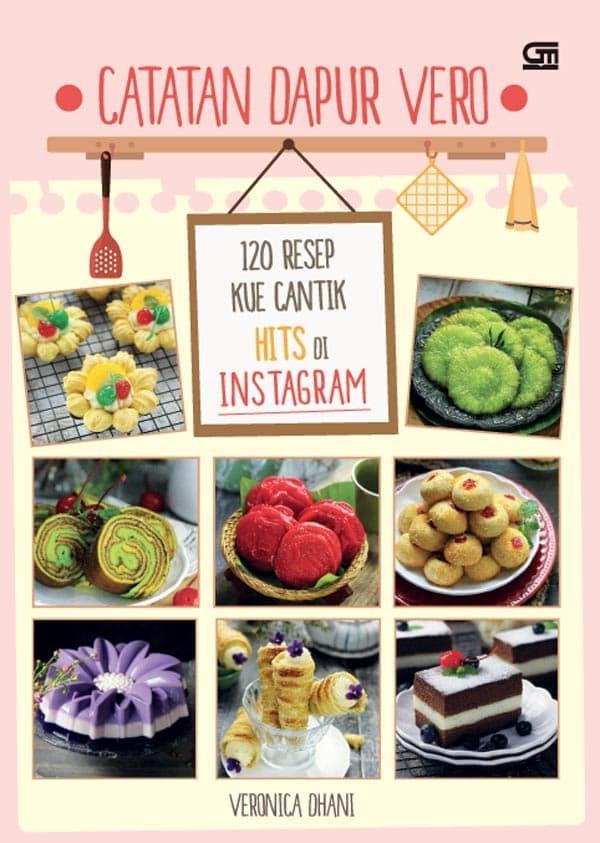 Jual Buku Catatan Dapur Vero 120 Resep Kue Cantik Hits Di Instagram Jakarta Utara Gemah Ripah Tokopedia