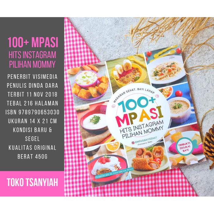 Jual Buku Resep Mpasi 100 Mpasi Hits Instagram Pilihan Mommy Dinda Dara Kota Tangerang Toko Tsaniyah Tokopedia