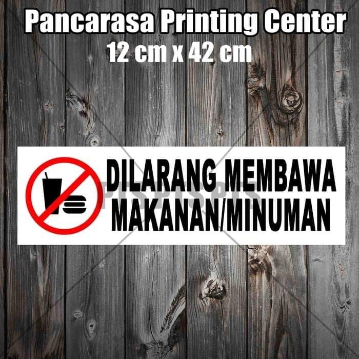 Jual Warning Sticker Stiker Peringatan Dilarang Membawa Makan