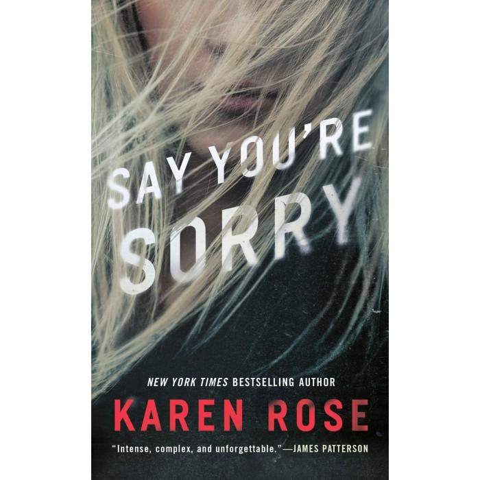 Jual Say You're Sorry - Karen Rose - Kota Bekasi - Kerajaan Buku | Tokopedia