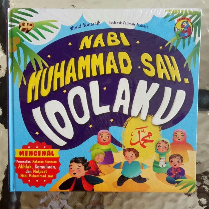 harga Buku anak nabi muhammad saw idolaku - mengenal penampilan akhlak dll Tokopedia.com