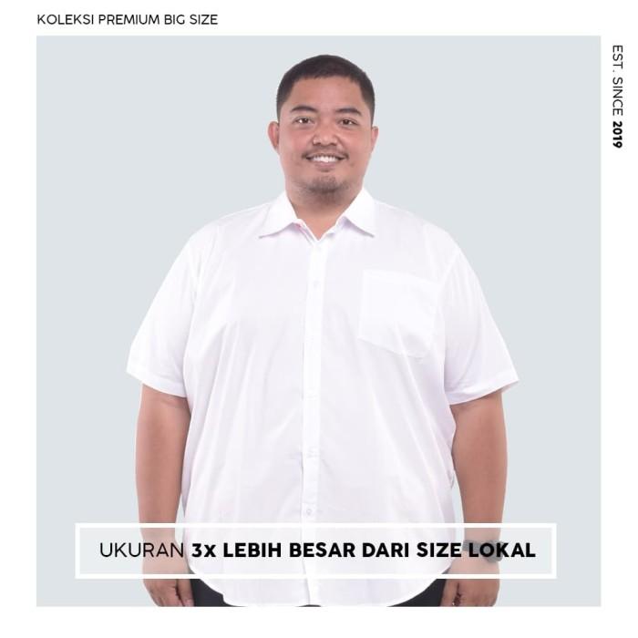 Foto Produk Kemeja Big Size Pria BIG BRO Ukuran Besar Jumbo XXL XXXL Putih Pendek - XXXL dari BIG BRO Indonesia